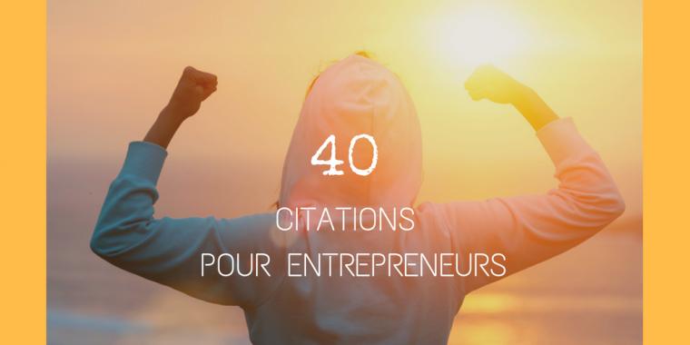 Citations entrepreneurs