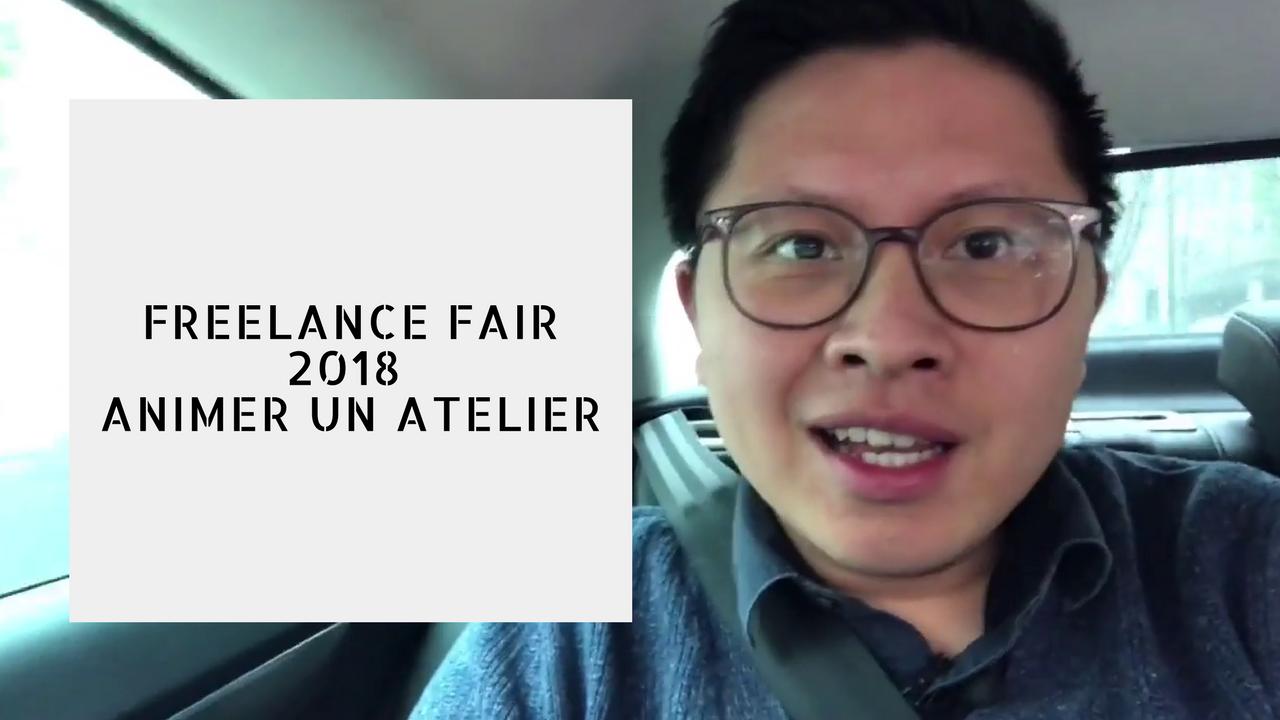 FREELANCE FAIR 2018 : J'ANIME UN ATELIER | Vlog #90