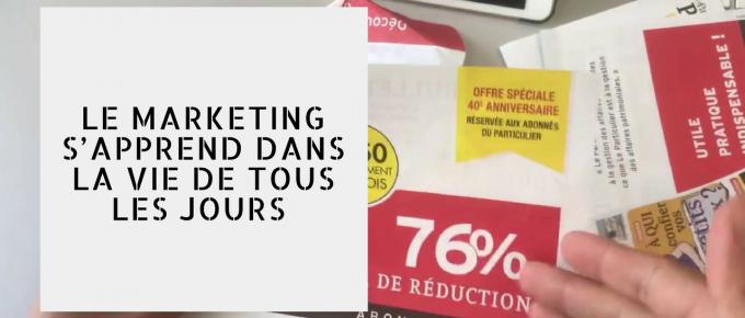 LE MARKETING S'APPREND DANS LA VIE DE TOUS LES JOURS | Vlog #96