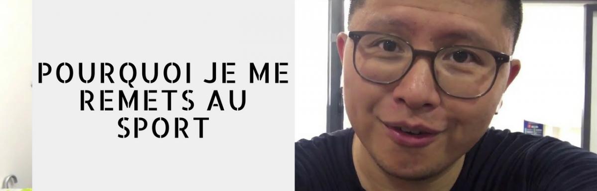 POURQUOI JE ME REMETS (SÉRIEUSEMENT) AU SPORT | Vlog #99